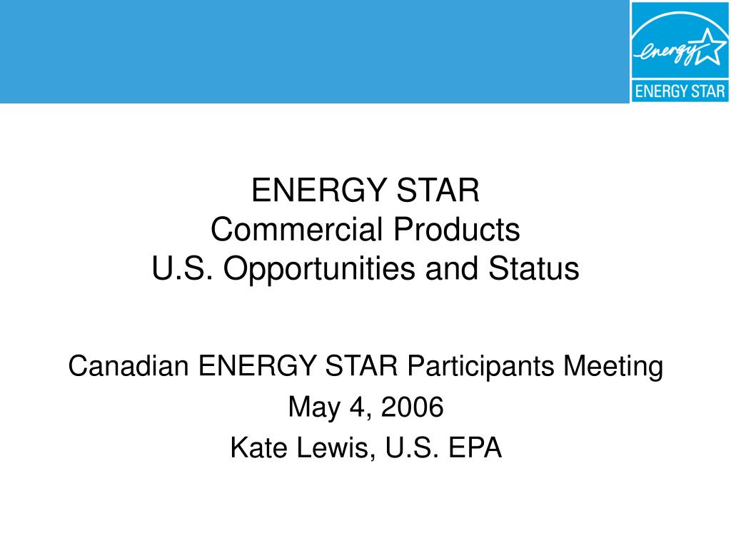 energy star commercial products u s opportunities and status l.