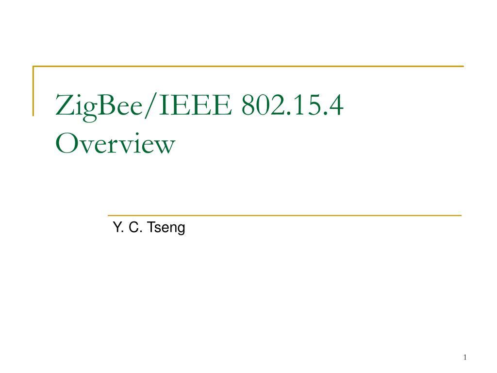 zigbee ieee 802 15 4 overview l.