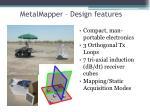 metalmapper design features