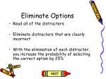 eliminate options
