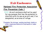 exit enclosures