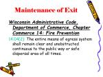 maintenance of exit