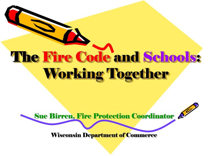 the fire code and schools working together n.