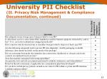 university pii checklist ii privacy risk management compliance documentation continued