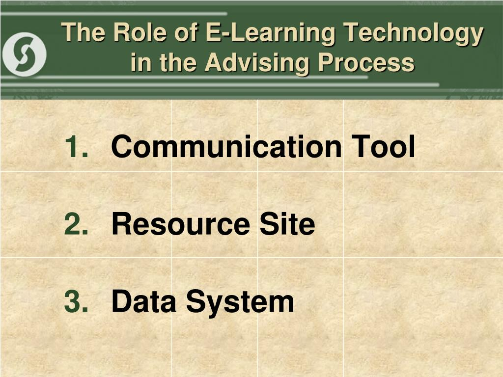 The Role of E-Learning Technology in the Advising Process