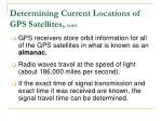 determining current locations of gps satellites cont