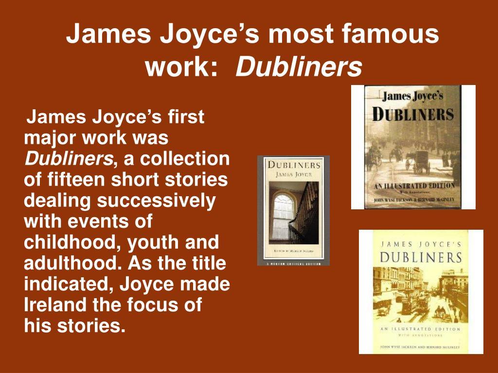 James Joyce's first major work was
