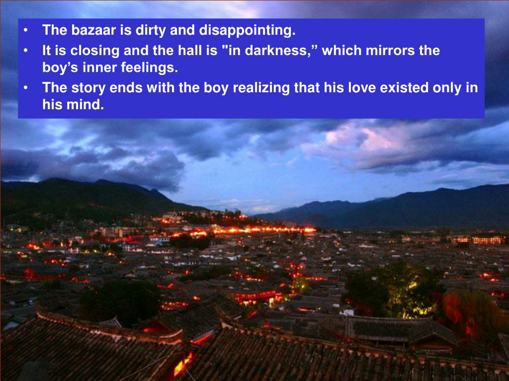 The bazaar is dirty and disappointing.