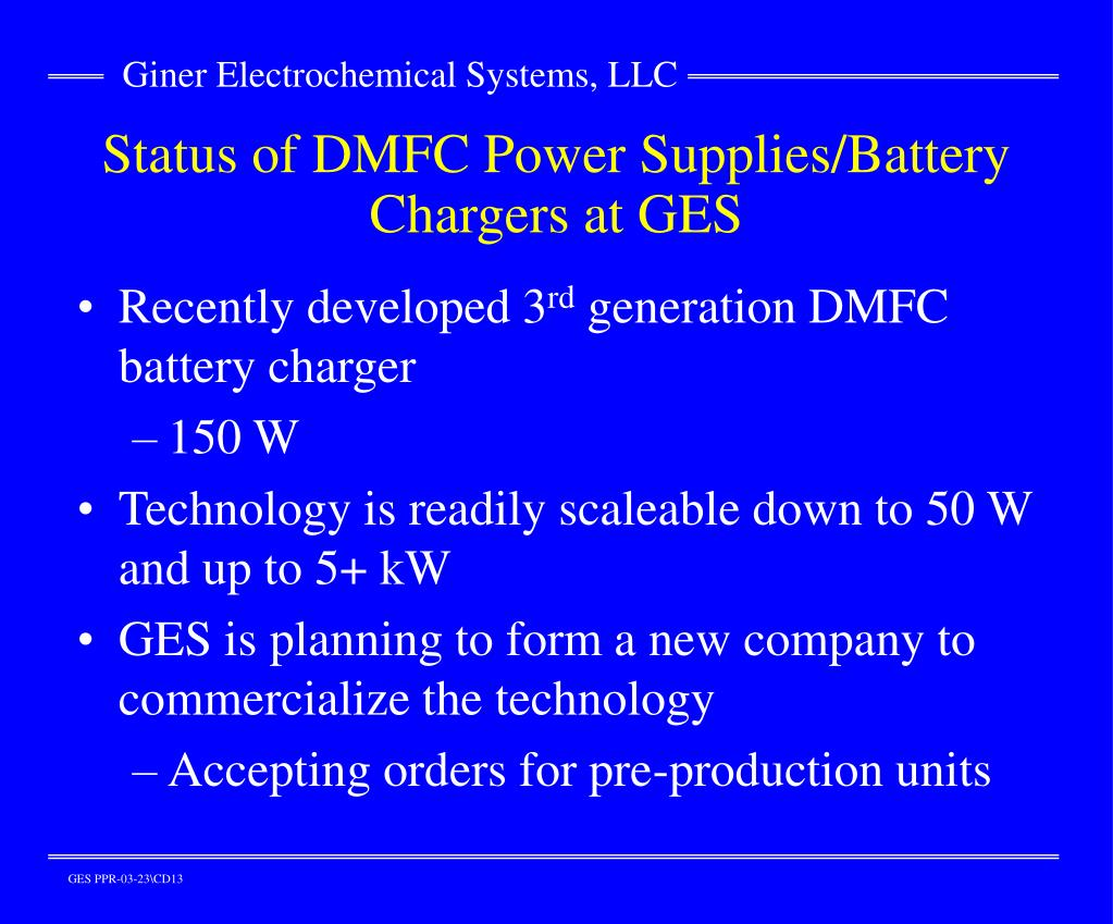 Status of DMFC Power Supplies/Battery Chargers at GES