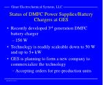 status of dmfc power supplies battery chargers at ges