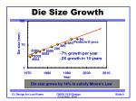die size growth