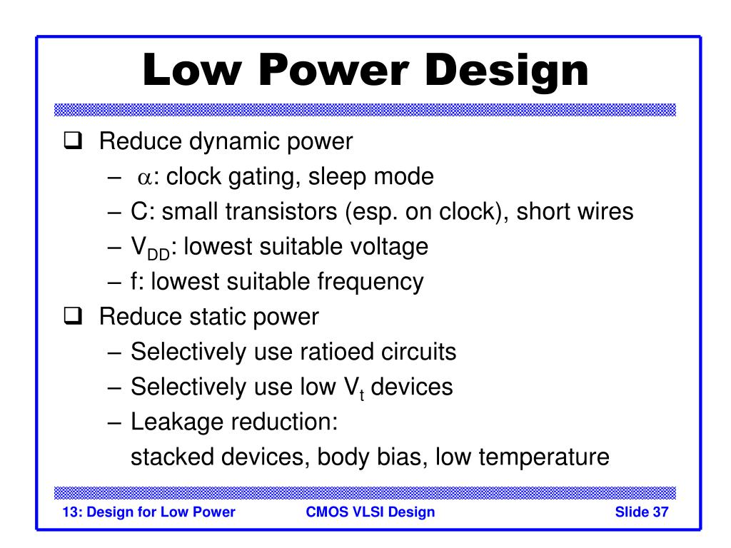 Low Power Design