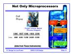 not only microprocessors