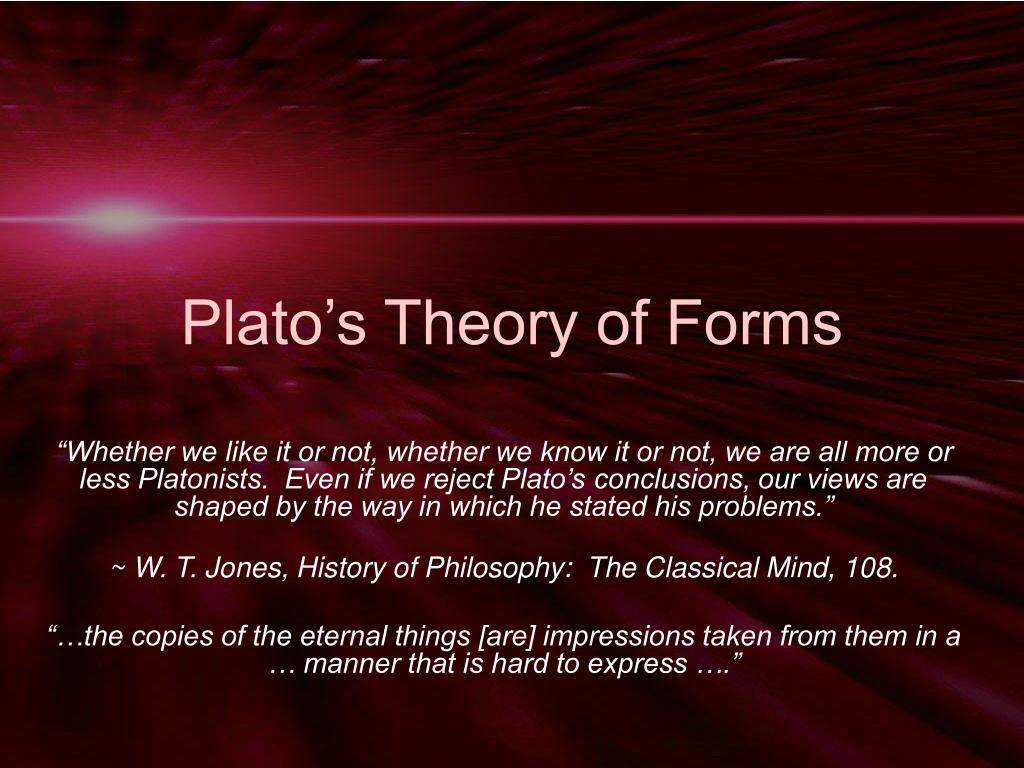 "response paper plato theory of forms Plato's answer is: the form of justice, the ""one over the many"" plato believes that there is a non-conventionalist answer to questions of meaning: there is some one thing that is referred to by 'just' whenever it is used."