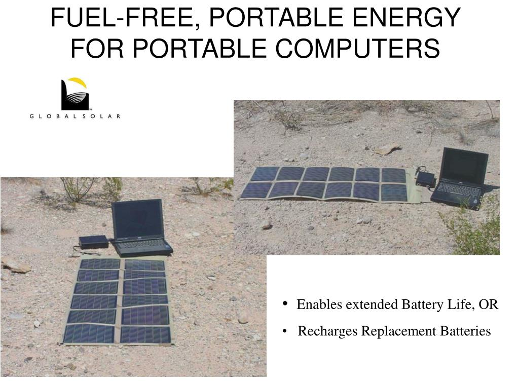 FUEL-FREE, PORTABLE ENERGY FOR PORTABLE COMPUTERS