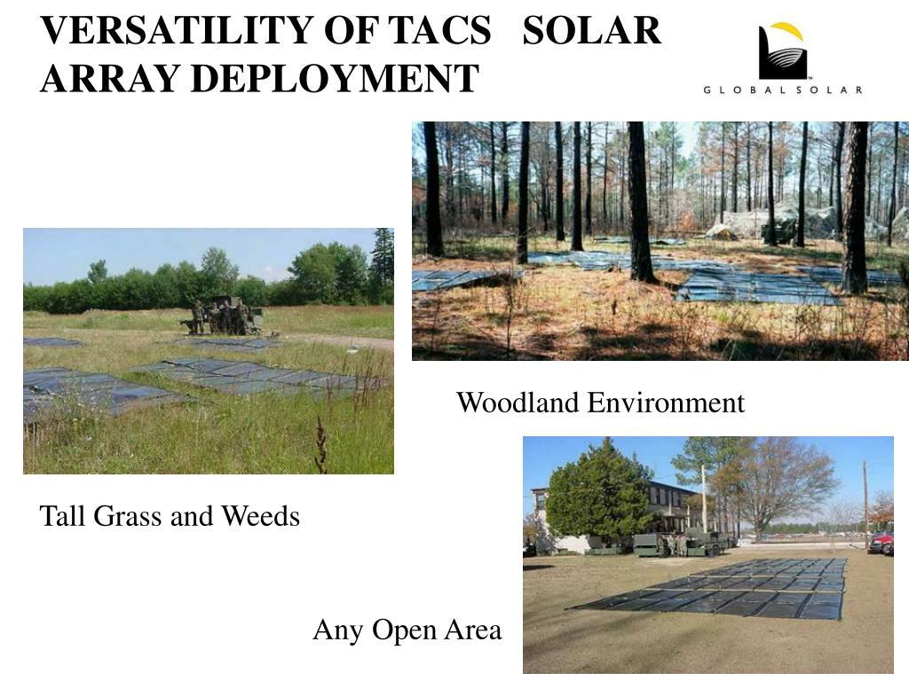 VERSATILITY OF TACS   SOLAR ARRAY DEPLOYMENT