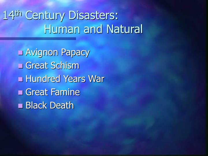 14 th century disasters human and natural