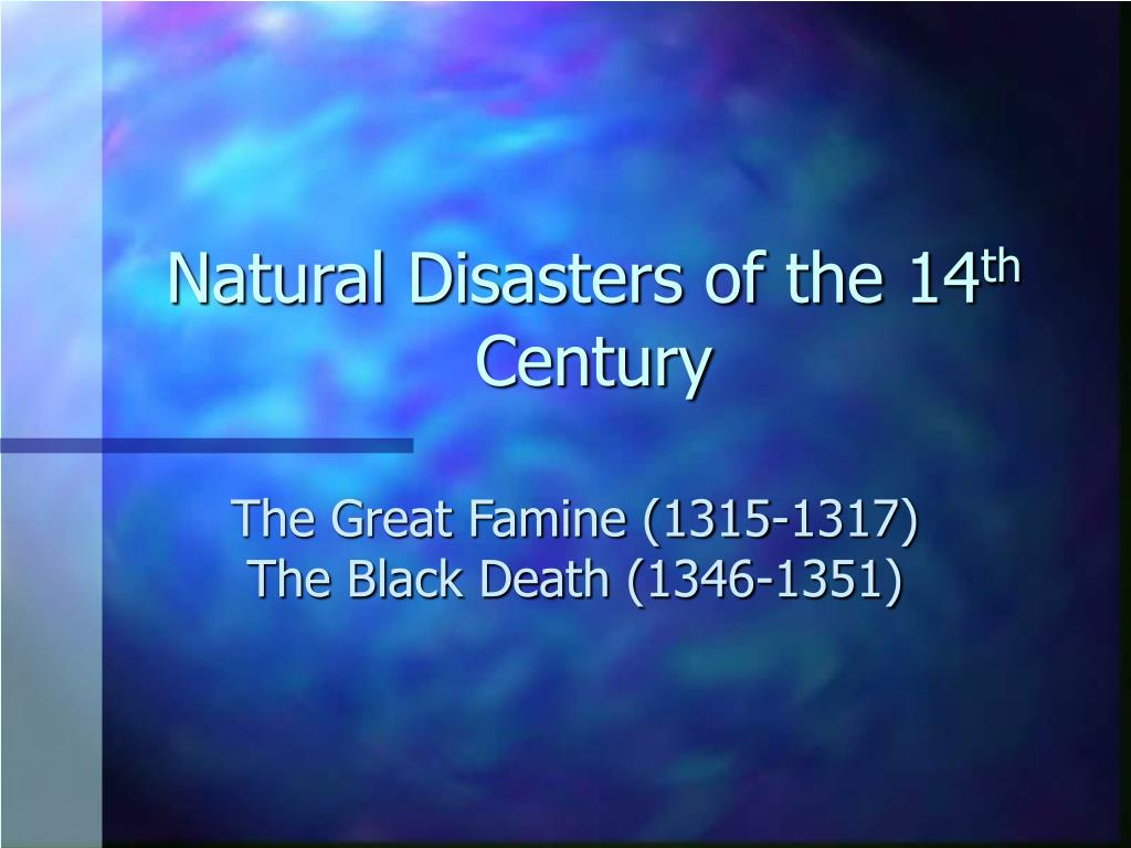 Natural Disasters of the 14