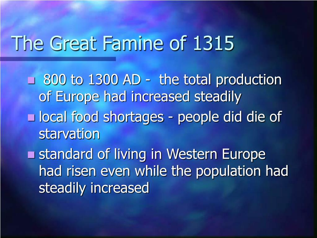 The Great Famine of 1315