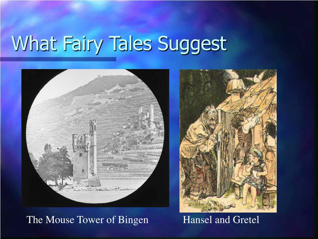 What Fairy Tales Suggest
