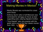 making movies in mexico9