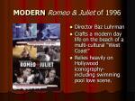 modern romeo juliet of 1996