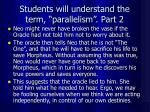 students will understand the term parallelism part 2