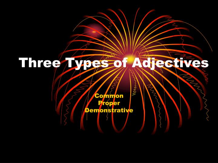 three types of adjectives n.