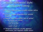 classic hollywood style continuity editing