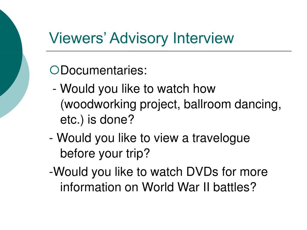 Viewers' Advisory Interview