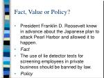 fact value or policy