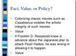 fact value or policy13