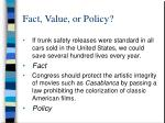 fact value or policy14