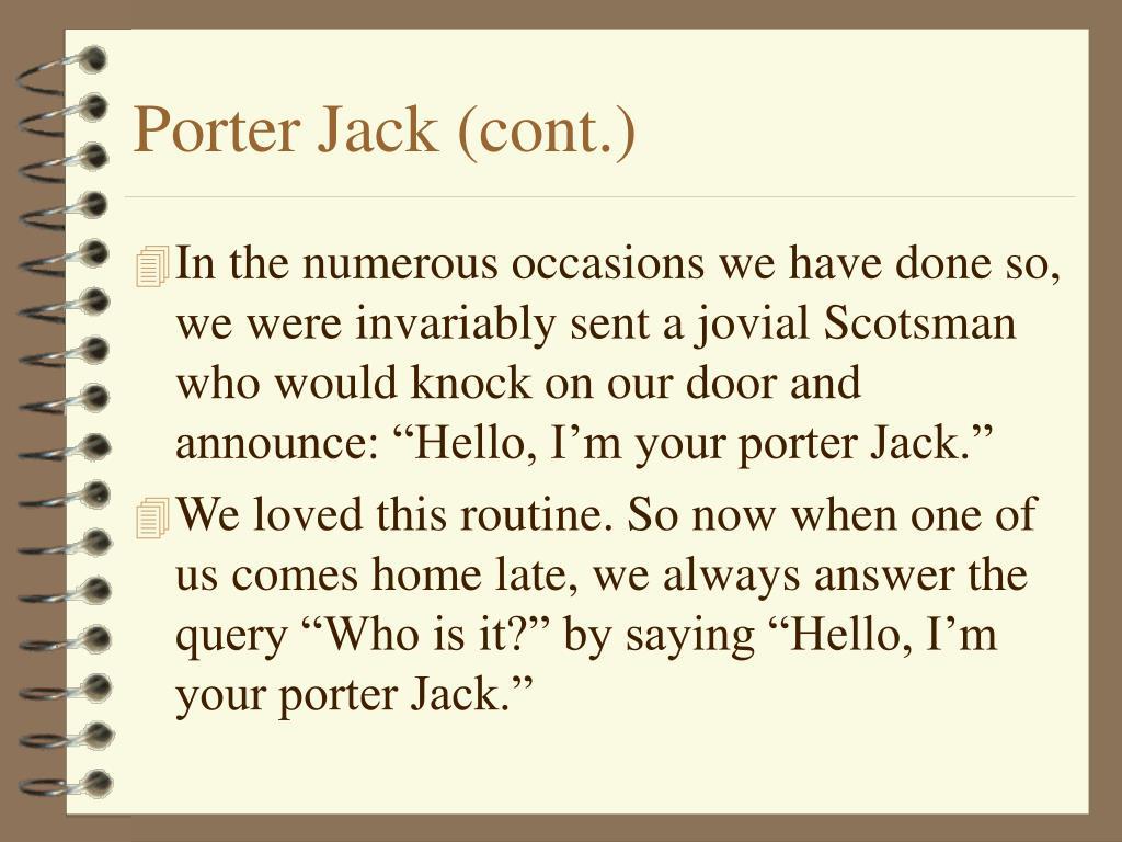 Porter Jack (cont.)
