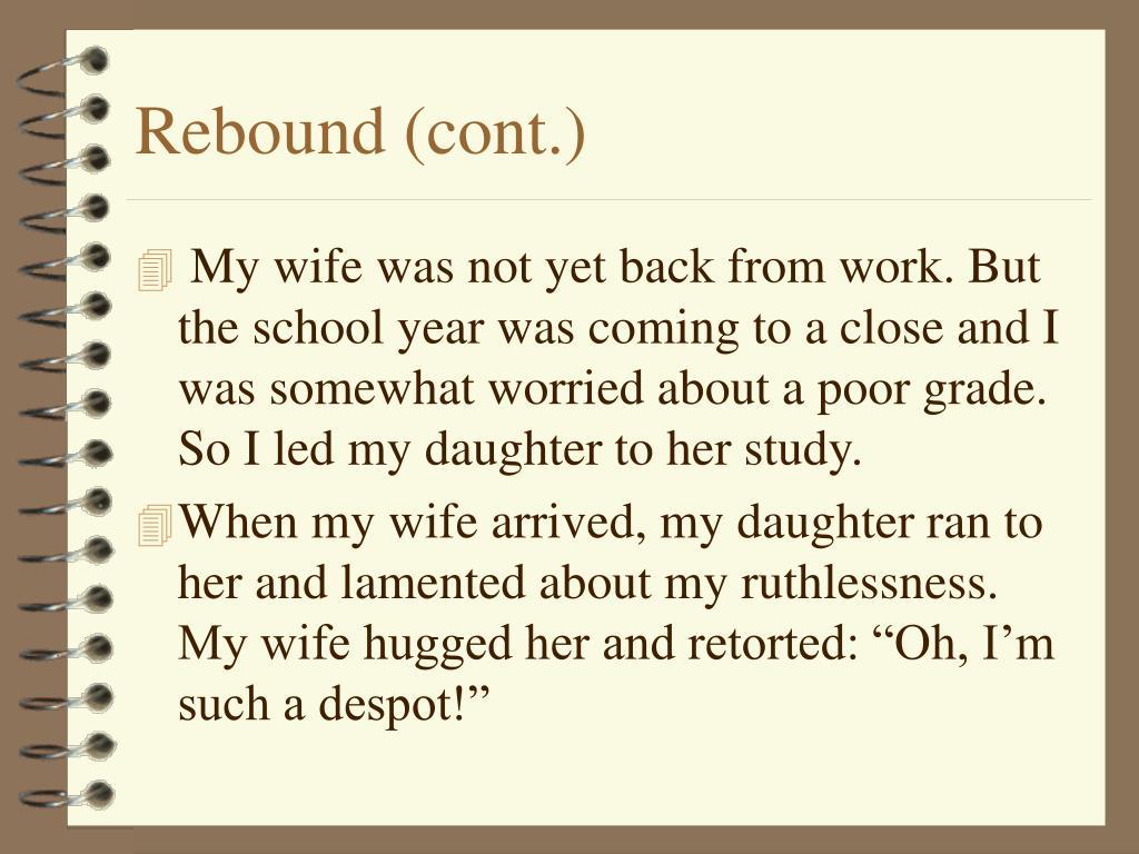 Rebound (cont.)