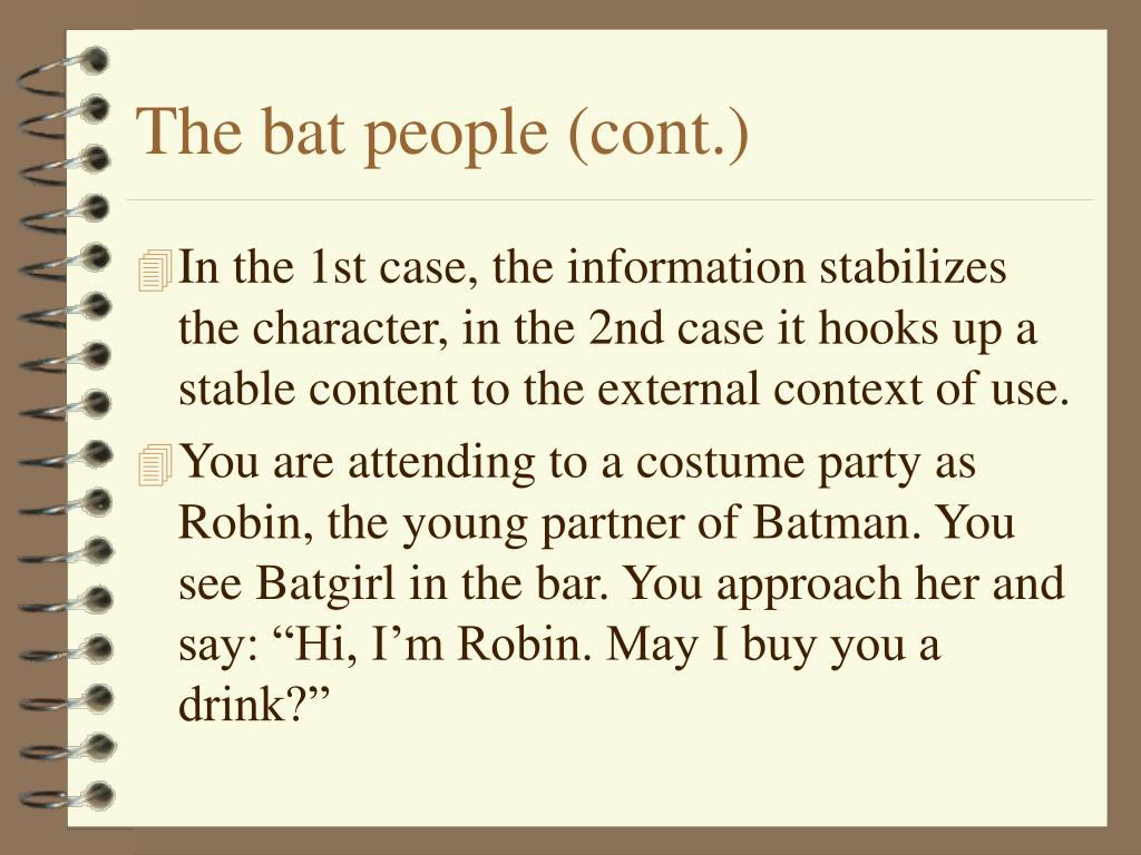 The bat people (cont.)