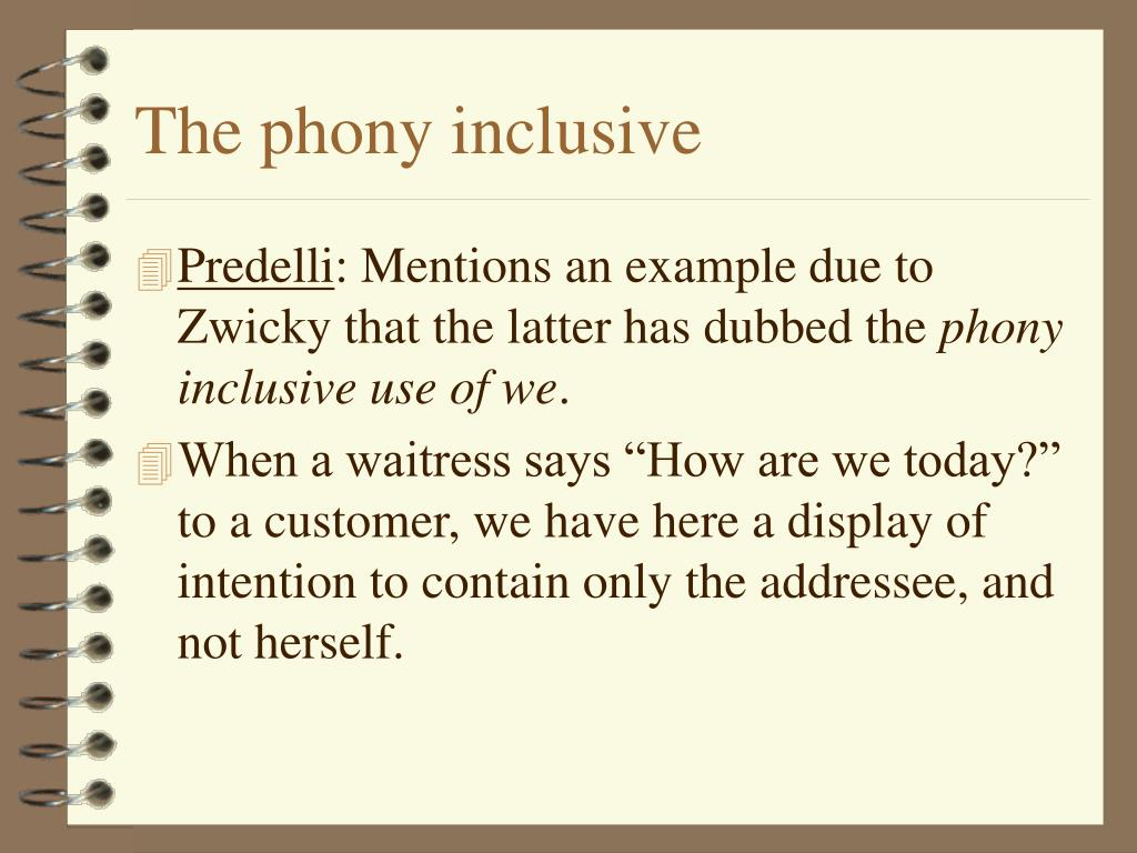 The phony inclusive