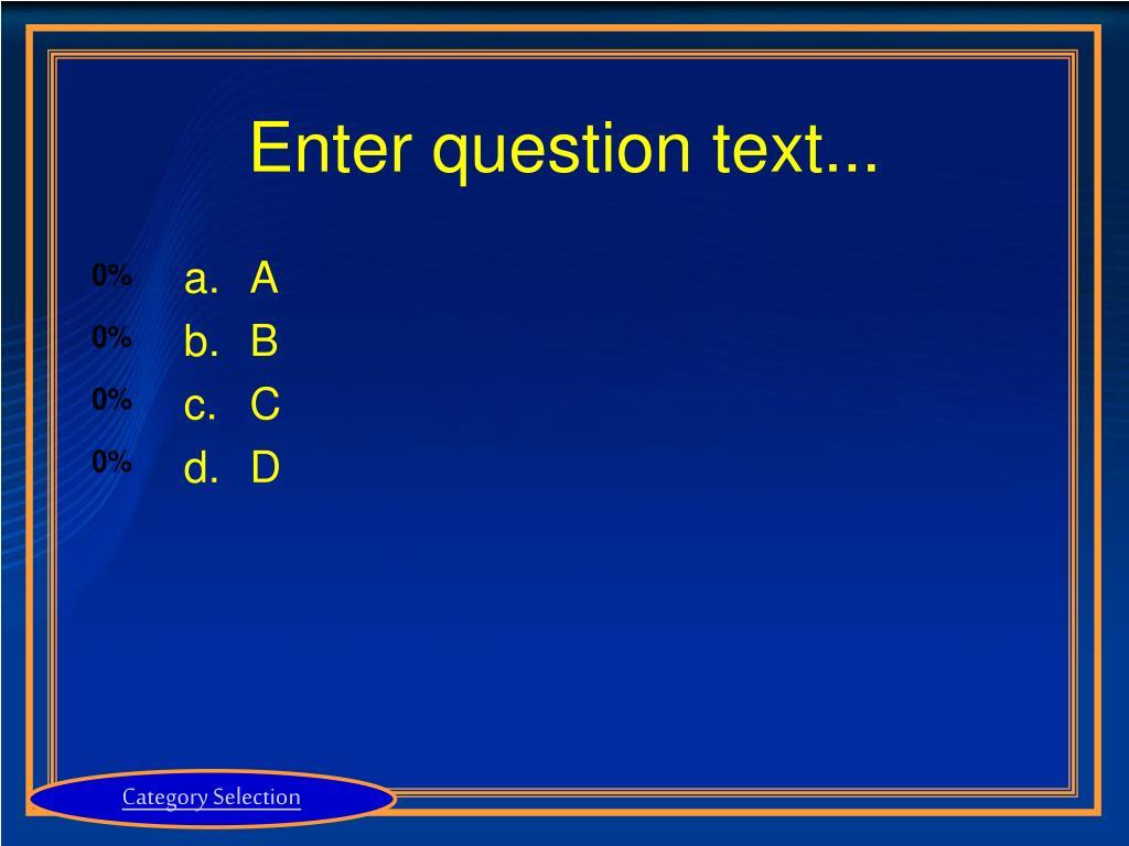 Enter question text...