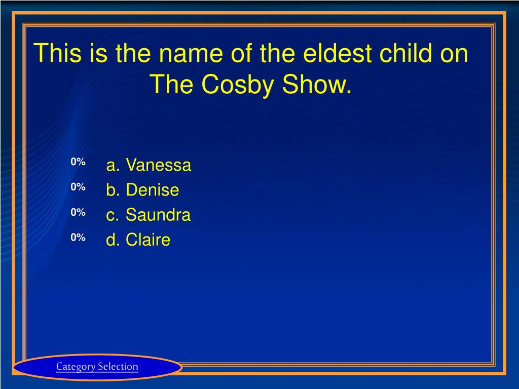 This is the name of the eldest child on The Cosby Show.