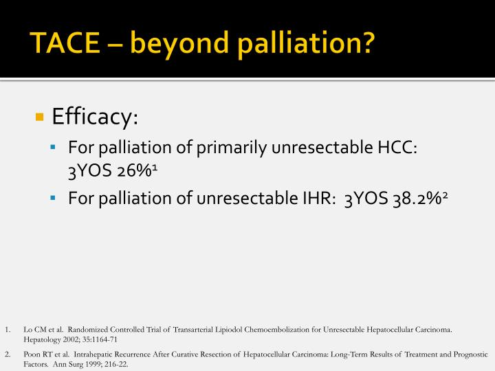 TACE – beyond palliation?
