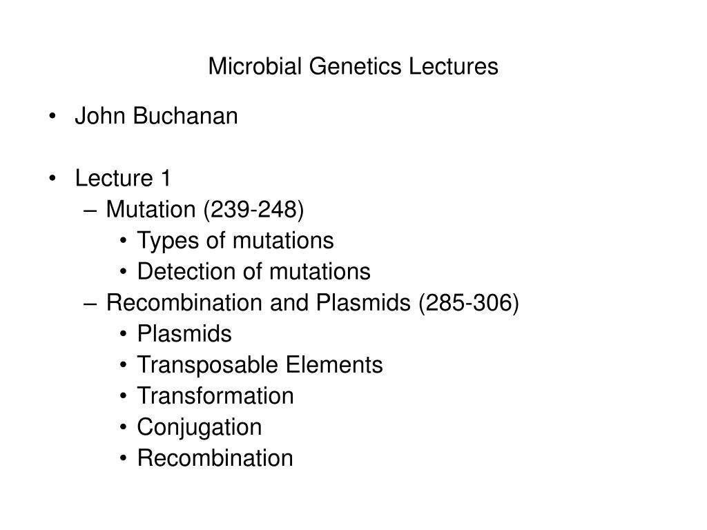 PPT - Microbial Genetics Lectures PowerPoint Presentation