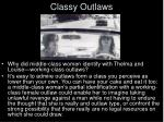 classy outlaws
