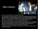 man haters