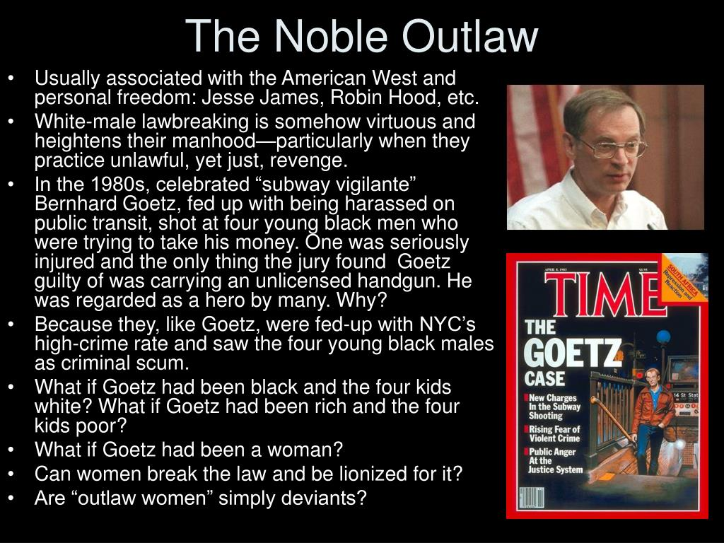 The Noble Outlaw