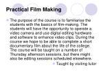 practical film making