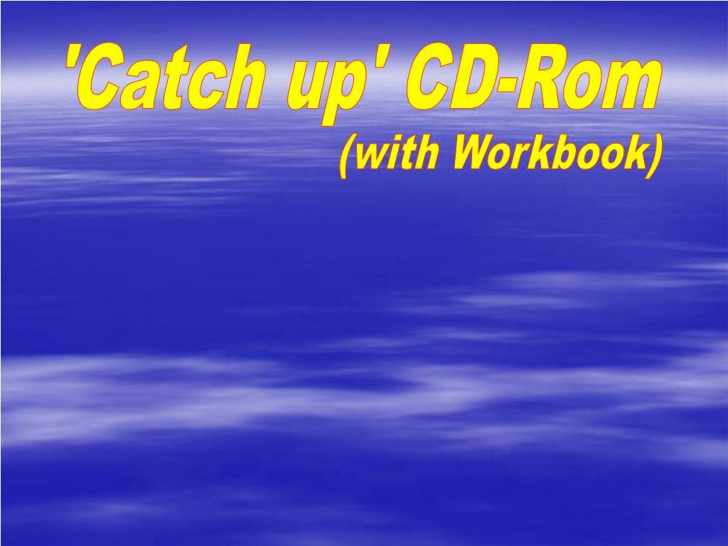 'Catch up' CD-Rom