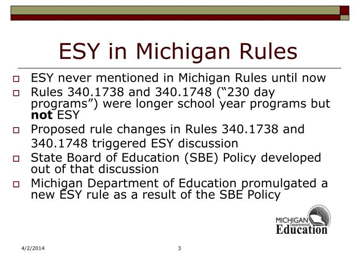 Esy in michigan rules