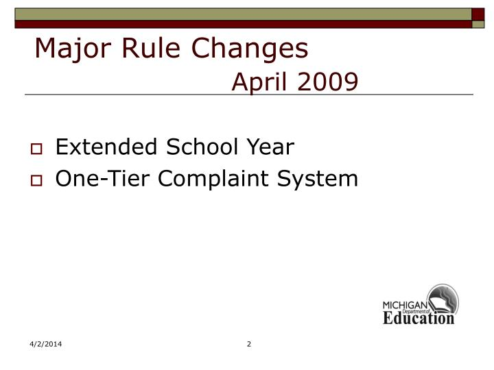 Major rule changes april 2009