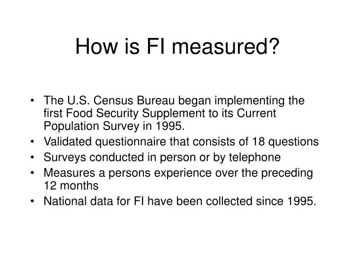 How is fi measured