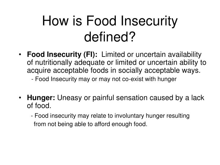 How is food insecurity defined